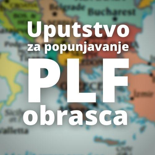 Uputstvo za popunjavanje PLF
